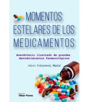 """Momentos estelares de los medicamentos """"Anecdotario ilustrado de grandes descubrimientos farmacológicos"""""""