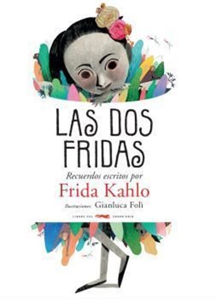 "Imagen de Las dos Fridas ""Recuerdos escritos por Frida Kahlo"""
