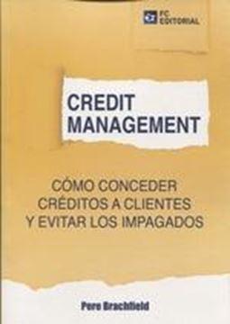 Credit Management. Cómo conceder créditos a clientes y evitar los impagados, 2019