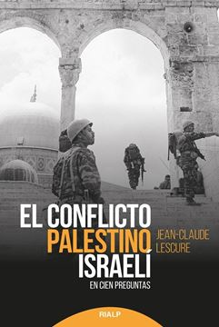 """Conflicto palestino-israelí, El """"En cien preguntas"""""""