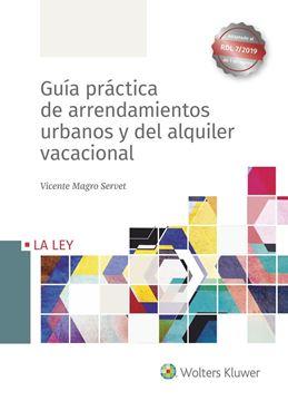 Guía práctica de arrendamientos urbanos y del alquiler vacacional, 2019