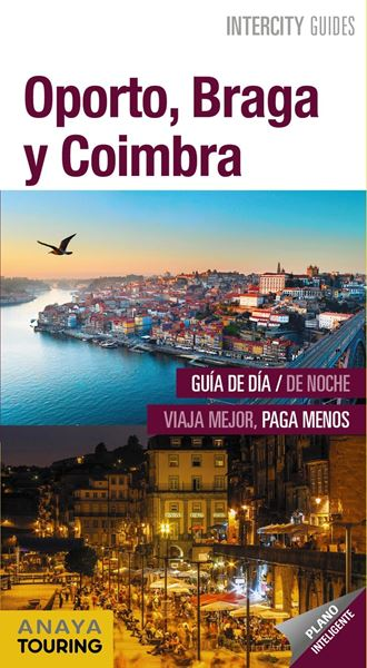 Oporto, Braga y Coimbra Intercity Guides, 2019