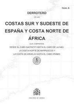 Imagen de Derrotero núm. 6 De las Costas Sur y Sudeste de España y Costa Norte de África (2019)
