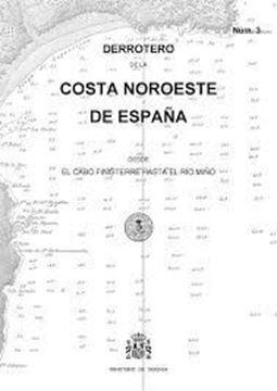 Imagen de Derrotero núm.3. Costa Noroeste de España desde el cabo Finisterre haste el río Miño, 2016