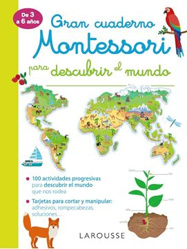 """Gran cuaderno Montessori para descubrir el mundo """"De 3 a 6 años"""""""