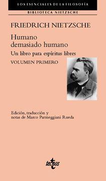 """Humano, demasiado humano """"Un libro para espíritus libres. Volumen primero"""""""