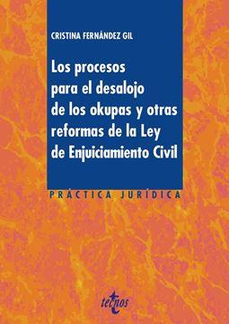 Los procesos para el desalojo de los okupas y otras reformas de la Ley de Enjuiciamiento Civil, 2019
