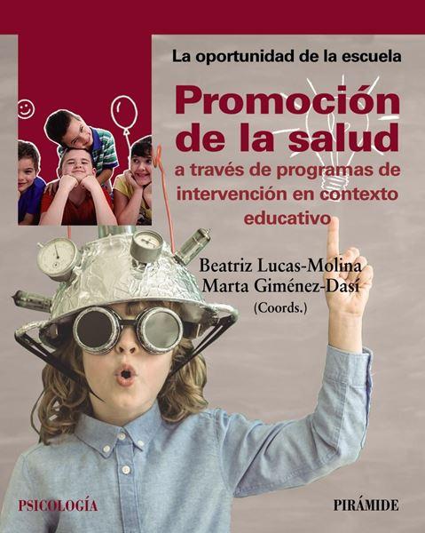 Promoción de la salud a través de programas de intervención en contexto educativo, 2019
