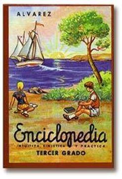 "Enciclopedia tercer grado ""Enciclopedia Álvarez"""