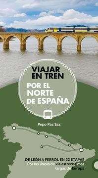 Viajar en tren por el norte de España, 2019
