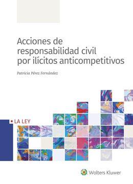 Acciones de responsabilidad civil por ilícitos anticompetitivos, 2019