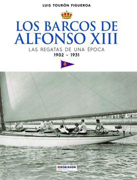 Imagen de Los barcos de Alfonso XIII. Las regatas de una época. 1902-1931