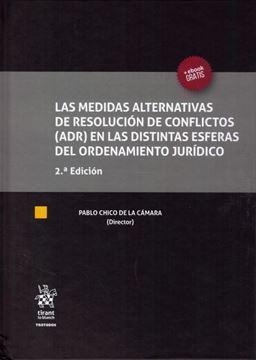Imagen de Las Medidas alternativas de resolución de conflictos (ADR) en las distintas esferas del ordenamiento