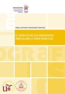Imagen de Derecho de los inmigrantes irregulares a tener derechos, El, 2019