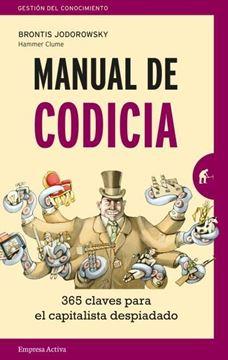 """Manual de codicia, 2019 """"365 claves para el capitalista despiadado"""""""