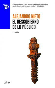 Desgobierno de lo Público, El