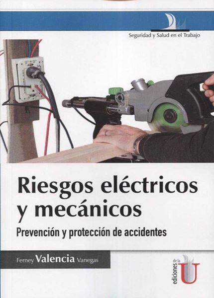"""Riesgos eléctricos y mecánicos """"Prevención y protección de accidentes"""""""