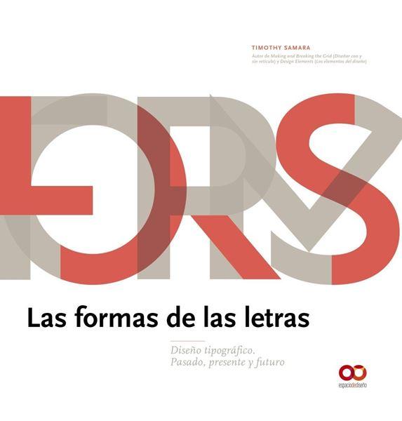 """Las formas de las letras, 2019 """"Diseño tipográfico. Pasado, presente y futuro"""""""