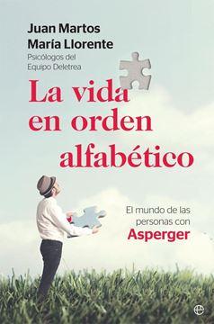 """Vida en orden alfabético, La """"El mundo de las personas con Asperger"""""""