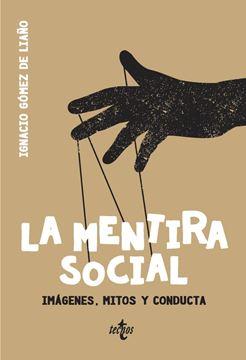 """Mentira social, La """"Imágenes, mitos y conducta"""""""