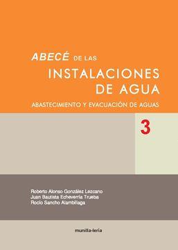 """Abece de las Instalaciones de Agua 3 """"Abastecimiento y Evacuacion"""""""