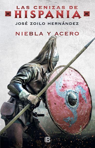 Imagen de Niebla y acero (Las cenizas de Hispania 2), 2019