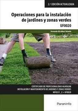 Imagen de Operaciones para la instalación de jardines y zonas verdes, 2ª ed, 2019
