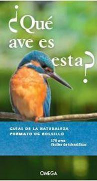 """Imagen de ¿Qué ave es esta? """"Guías de la naturaleza. Formáto de bolsillo"""""""