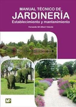 Imagen de Manual Técnico de Jardinería. Establecimiento y Mantenimiento, 2019