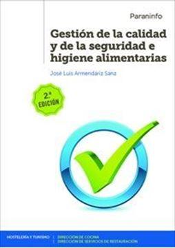 Imagen de Gestión de la calidad y de la seguridad e higiene alimentarias 2ª edición 2019