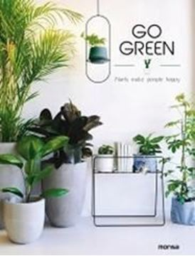 Imagen de Go green. Plants make people happy