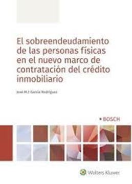 Imagen de Sobreendeudamiento de las personas físicas en el nuevo marco de contratación del crédito inmobiliario