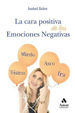 Cara positiva de las emociones negativas, La, 2019