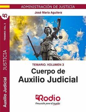 Imagen de Temario Volumen 3 Cuerpo de Auxilio Judicial de la Administracion de Justicia, 2019