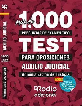 Imagen de Más de 1000 preguntas de exámen tipo Test para Auxilio Judicial. Administración de Justicia, 2019