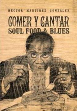 Imagen de Comer y cantar Soul Food & Blues