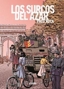 Los surcos del azar. Edición ampliada 2019