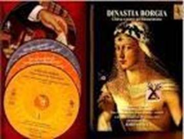 "Dinastia Borgia. Chiesa e Potere Nel Rinascimento ""Montserrat Figueras, la Capella Reial de Catalunya, Jordi Savall"""