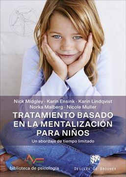 """Tratamiento basado en la mentalización para niños """"Un abordaje de tiempo limitado"""""""