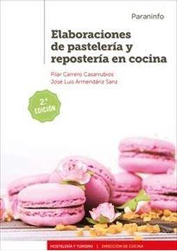 Imagen de Elaboraciones de pastelería y repostería en cocina  2.ª edición  2019