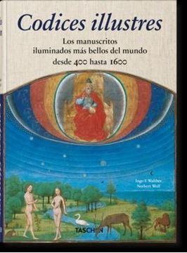 """Imagen de Codices illustres """"Los manuscritos iluminados más bellos del mundo desde 400 hasta 1600"""""""