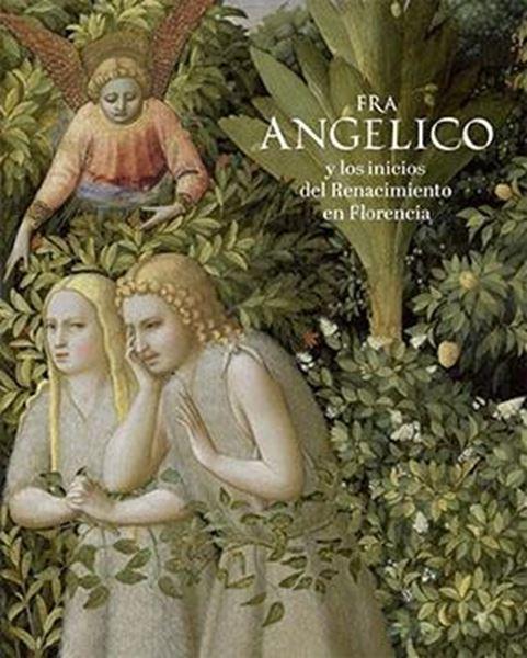Catálogo Fra Angelico y los inicios del Renacimiento en Florencia, 2019