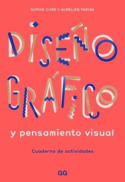"""Diseño gráfico y pensamiento visual """"Cuaderno de actividades"""""""