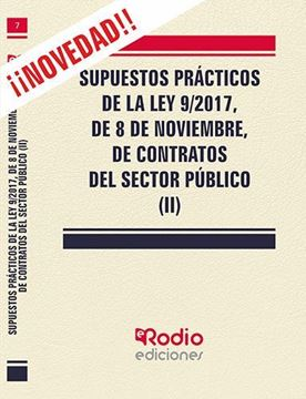 Imagen de Supuestos prácticos de la Ley 9/2017, de 8 de noviembre, de Contratos del Sector Público (II), 2019