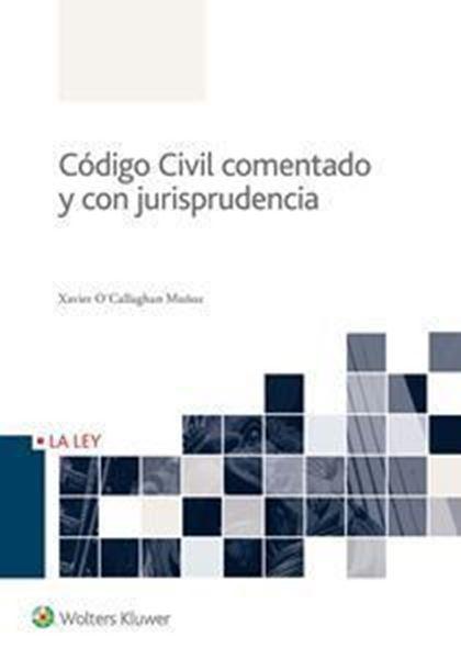 Imagen de Código Civil Comentado y con Jurisprudencia, 9ª ed, 2019