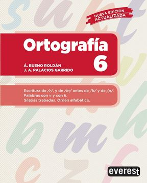 """Ortografía 6 """"Escritura de r, y de m antes de b y de p. Palabras con v y con h. Sílabas trabadas. Orden alfabético"""""""