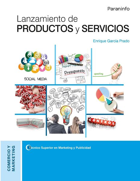 Lanzamiento de productos y servicios