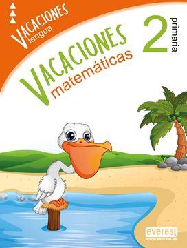 """Vacaciones 2º Primaria """"Lengua y matemáticas"""""""