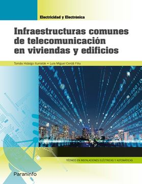 Infraestructuras comunes de telecomunicación en viviendas y edificios 2019