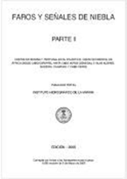 """Imagen de Libro de Faros y Señales de niebla, parte II (2019) """"Estrecho de Gibraltar, Islas Baleares y Costas en el Mediterráneo de España, Francia, Marruecos y Argeli"""""""